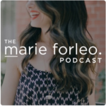 Marie Forleo podcast